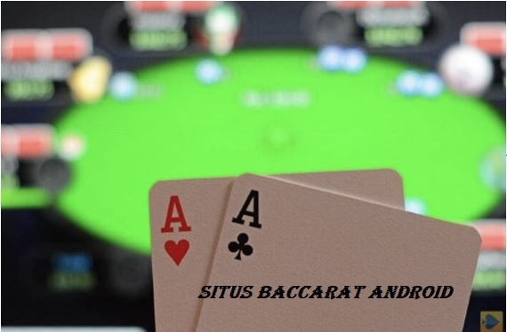Situs Baccarat Android
