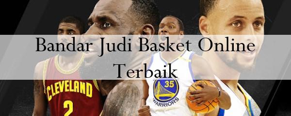Bandar Judi Basket Online Terbaik